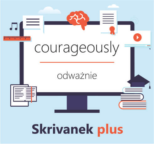 courageously