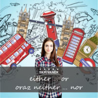 Wyrażenie either… or oraz neither… nor